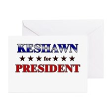 KESHAWN for president Greeting Cards (Pk of 10)