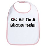 Kiss Me: Education Teacher Bib