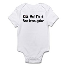 Kiss Me: Fire Investigator Infant Bodysuit