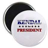 KENDAL for president Magnet