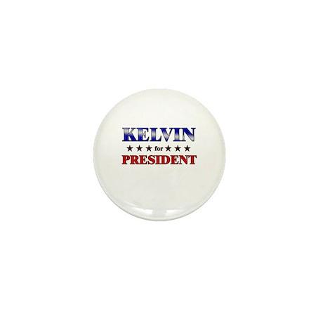 KELVIN for president Mini Button