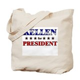 KELLEN for president Tote Bag