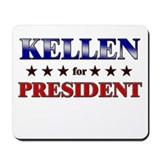 KELLEN for president Mousepad