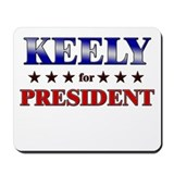 KEELY for president Mousepad