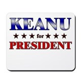 KEANU for president Mousepad