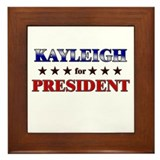 KAYLEIGH for president Framed Tile