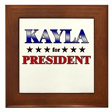 KAYLA for president Framed Tile