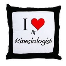 I Love My Kinesiologist Throw Pillow