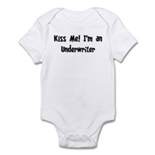 Kiss Me: Underwriter Infant Bodysuit