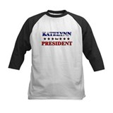 KATELYNN for president Tee