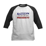KATELYN for president Tee