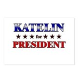 KATELIN for president Postcards (Package of 8)