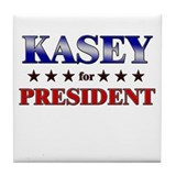 KASEY for president Tile Coaster