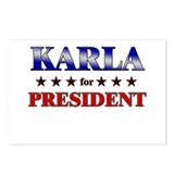 KARLA for president Postcards (Package of 8)