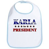 KARLA for president Bib