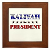 KALIYAH for president Framed Tile