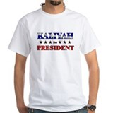 KALIYAH for president Shirt