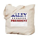 KALEY for president Tote Bag