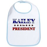 KAILEY for president Bib