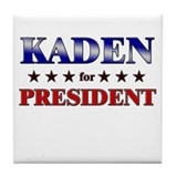 KADEN for president Tile Coaster