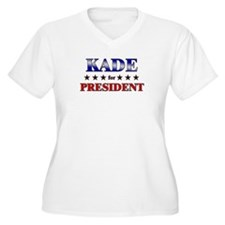 KADE for president T-Shirt