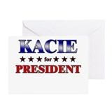 KACIE for president Greeting Cards (Pk of 10)