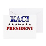 KACI for president Greeting Cards (Pk of 20)
