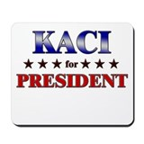 KACI for president Mousepad