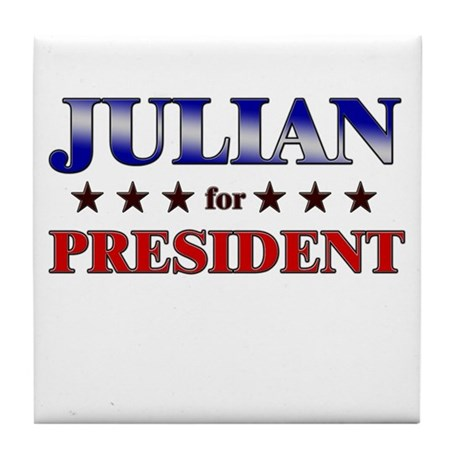 JULIAN for president Tile Coaster