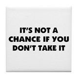 A Saying About Chance Tile Coaster