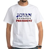 JOVAN for president Shirt