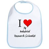 I Love My Industrial Research Scientist Bib