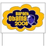 Barack Obama 2008 Yard Sign