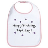 Happy B'day Papa Joey Bib