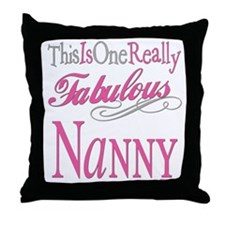 Fabulous Nanny Throw Pillow