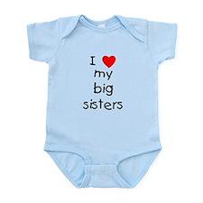 I Love My Big Sisters Infant Bodysuit Body Suit