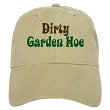 Dirty Garden Hoe Baseball Cap