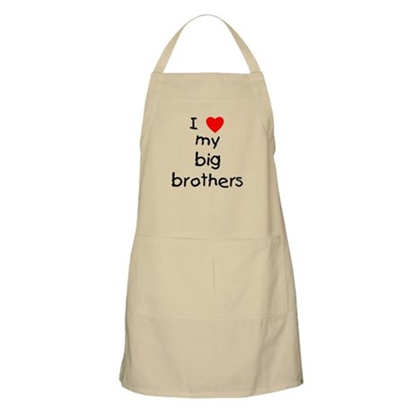 I love big brothers BBQ Apron