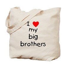 I love big brothers Tote Bag
