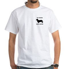 My wiener does tricks White T-Shirt