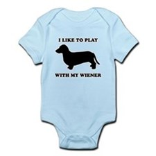 I like to play with my wiener Infant Bodysuit