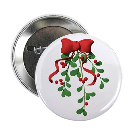 "Christmas Mistletoe 2.25"" Button"