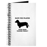 Have you played with your wiener today? Journal