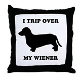 I trip over my wiener Throw Pillow