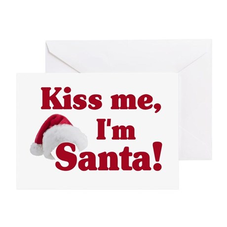 Kiss me I'm Santa Greeting Card