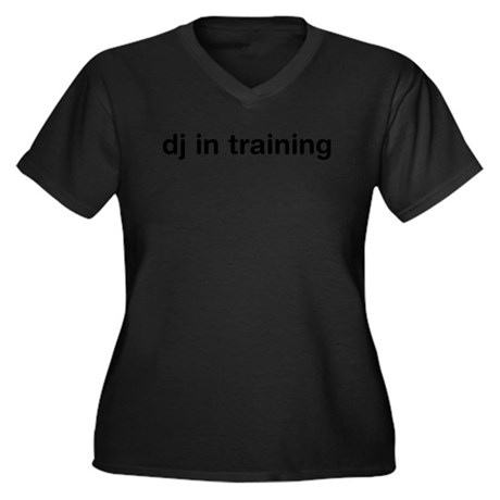 DJ In Training Women's Plus Size V-Neck Dark T-Shi