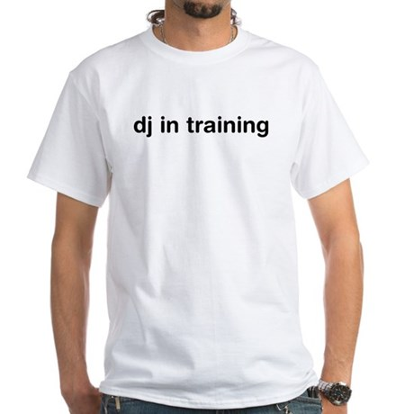 DJ In Training White T-Shirt