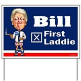 Bill - First Laddie Yard Sign