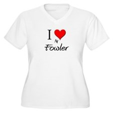 I Love My Fowler T-Shirt