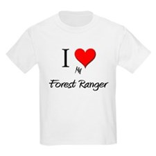 I Love My Forest Ranger T-Shirt